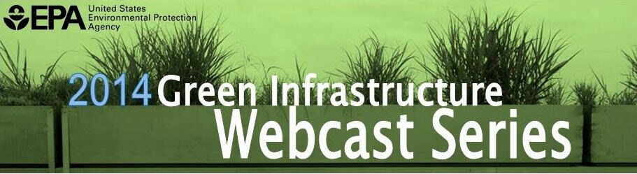 EPA Green Infrastructure webcast series